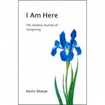 I Am Here by Kevin Sharpe